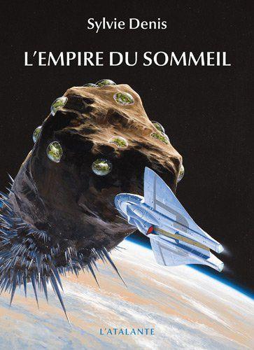 L'empire du sommeil: Amazon.fr: Sylvie Denis: Livres
