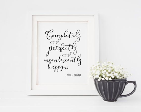Pride and Prejudice Quote  Jane Austen  Completely by TheBookerie
