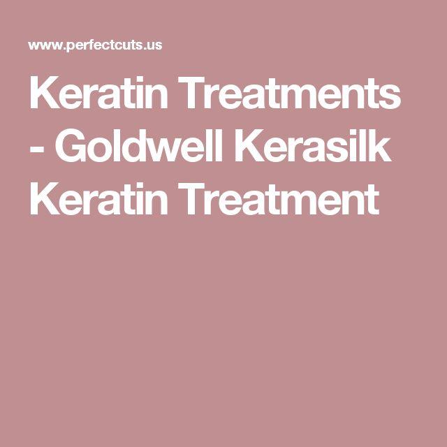 Keratin Treatments - Goldwell Kerasilk Keratin Treatment