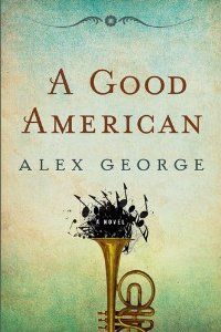 """""""A Good American,"""" Alex George. Such an interesting initial concept but it didn't live up to my expectations. Great moments of joy and sadness but I was left feeling pretty neutral by the end... disappointing, since I normally really love historical family sagas."""