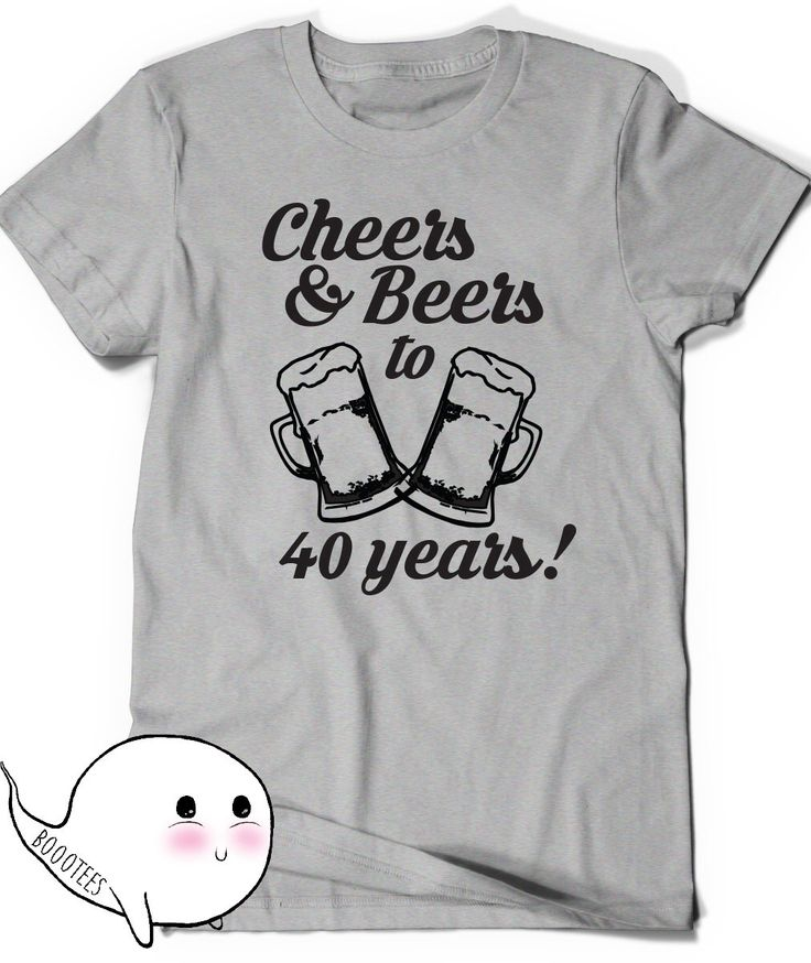 Cheers and Beers 40th Birthday Shirt Funny Tshirt T-Shirt T Shirt Tee Bday Mens Womens Ladies Gift Present Turning 40 years old Husband Wife by BoooTees on Etsy https://www.etsy.com/listing/272403148/cheers-and-beers-40th-birthday-shirt