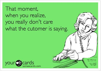 That moment when you realize that you're working customer service because you can't spell or properly punctuate. I wonder if there's a quiz to make sure you're a terrible communicator before you can get a job in communications.