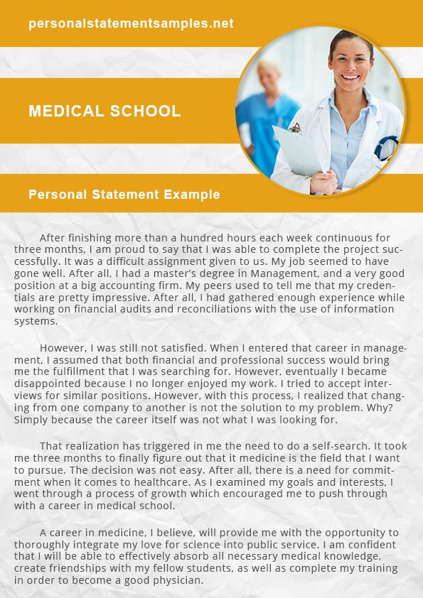 accepted personal statements medical school Also take a look at other medicine-related personal statements: medical school personal statement sample and pharmacy personal statement let us know if you'll need any kind of help with your medicine personal statement, we support our clients 24/7.