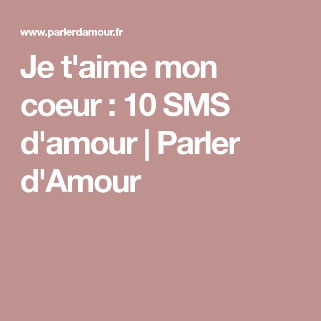 Je t'aime mon coeur : 10 SMS d'amour | Parler d'Amour