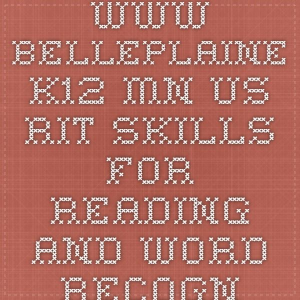 www.belleplaine.k12.mn.us RIT skills for reading and word recognition