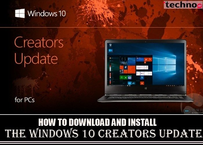 How To Download And Install The Windows 10 Creators Update