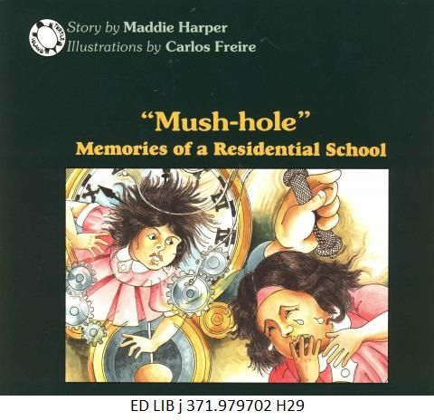 """Mush-Hole"": Memories of a Residential School - as told by Maddie Harper, art by Carlos Freire."