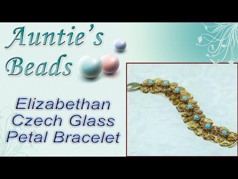 Elizabethan Czech Glass Petal Bracelet   Jewelry Making Videos
