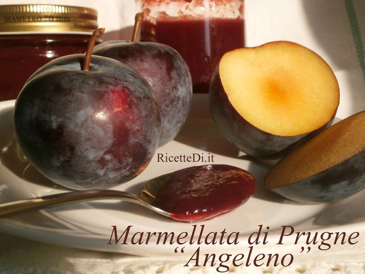 la marmellata di prugne più buona si fa con le prugne della qualità Angeleno. In questa pagina la ricetta completa con le foto delle fasi di preparazione...