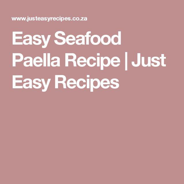 Easy Seafood Paella Recipe | Just Easy Recipes