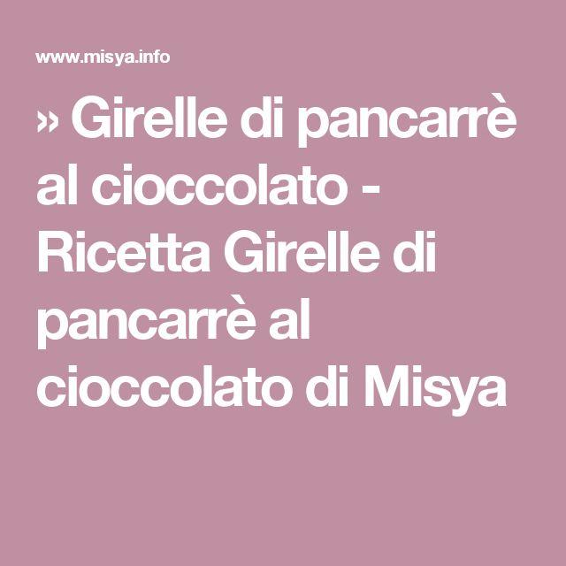 » Girelle di pancarrè al cioccolato - Ricetta Girelle di pancarrè al cioccolato di Misya
