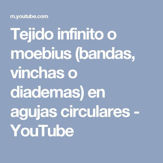 Tejido infinito o moebius (bandas, vinchas o diademas) en agujas circulares - YouTube