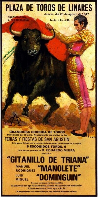 1947 vintage poster. Corrida announcing two ot the most famous Matadors in history, Manolete and Luis Miguel Dominguin. Linares, SPAIN
