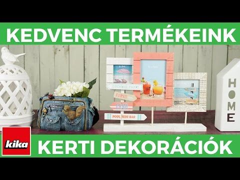 Kedvenc termékeink - Kerti dekorációk | Kika Magyarország - YouTube