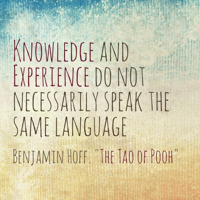 """Great Quote from Benjamin Hoff """"The Tao of Pooh"""""""