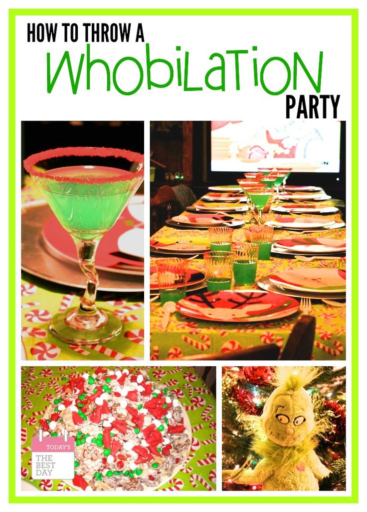 How To Throw A Whobilation Party - The Grinch and Whoville