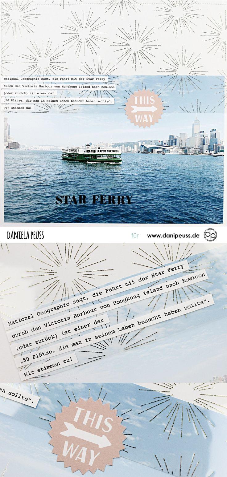 Star Ferry | Scrapbooking Layout mit dem Junikit | von Dani für www.danipeuss.de