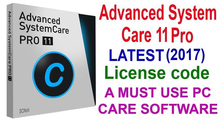 Advanced System Care 11 Pro (2017) | License key | Full Activation LATEST