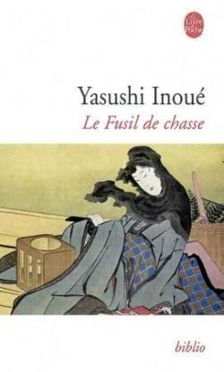 Le fusil de chasse par Yasushi Inoué