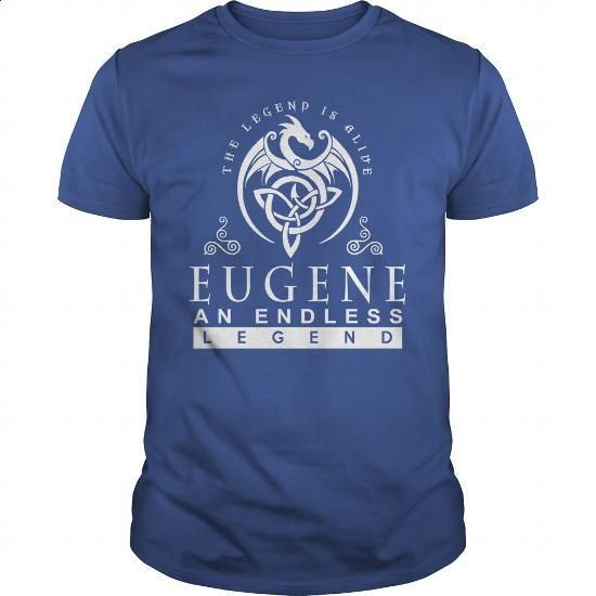 Eugene The Legend is Alive an Endless Legend - #mens hoodies #plain hoodies. I WANT THIS => https://www.sunfrog.com/Names/Eugene-T-Shirt-456471-166995137-Royal-Blue-Guys.html?60505