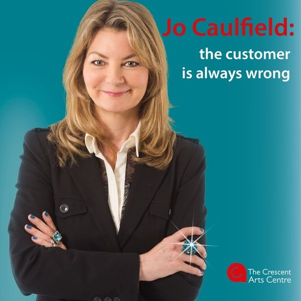 Have you ever noticed that even when you're right, you're wrong? Award-winning Stand-Up comedian Jo Caulfield takes a humorous look at life's potential traps, what can go wrong and how to deal with them. Crescent Arts Centre,  Friday 3rd March.  More..