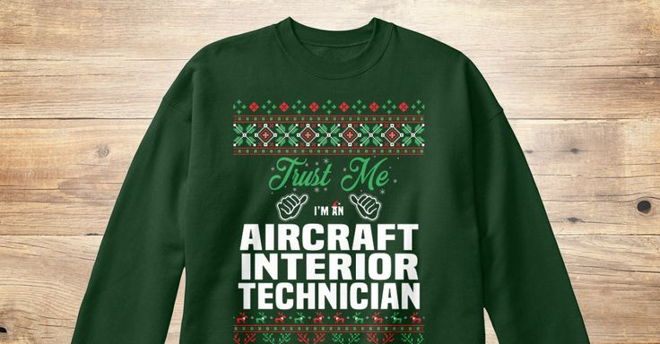 If You Proud Your Job, This Shirt Makes A Great Gift For You And Your Family.  Ugly Sweater  Aircraft Interior Technician, Xmas  Aircraft Interior Technician Shirts,  Aircraft Interior Technician Xmas T Shirts,  Aircraft Interior Technician Job Shirts,  Aircraft Interior Technician Tees,  Aircraft Interior Technician Hoodies,  Aircraft Interior Technician Ugly Sweaters,  Aircraft Interior Technician Long Sleeve,  Aircraft Interior Technician Funny Shirts,  Aircraft Interior Technician Mama…