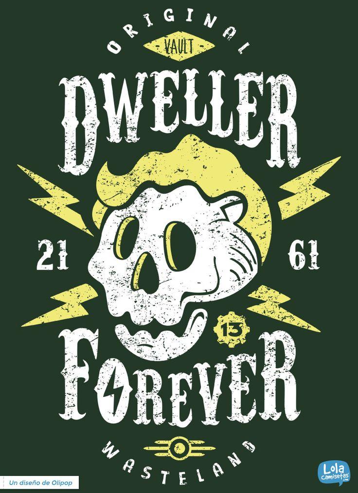 Dweller forever t-shirt | Design by Olipop
