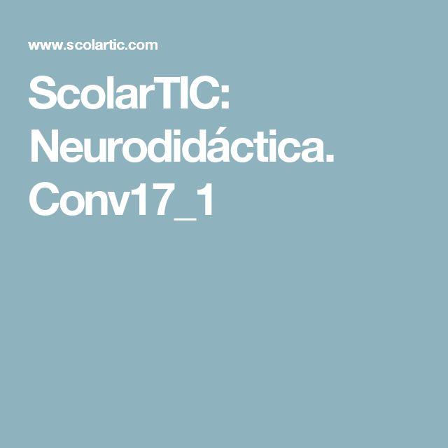 ScolarTIC: Neurodidáctica. Conv17_1