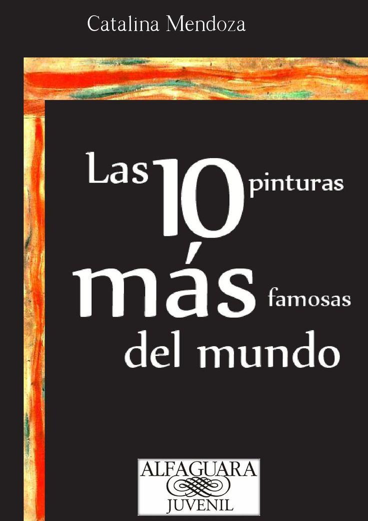 Las 10 pinturas mas famosas del mundo [Catalina Mendoza]