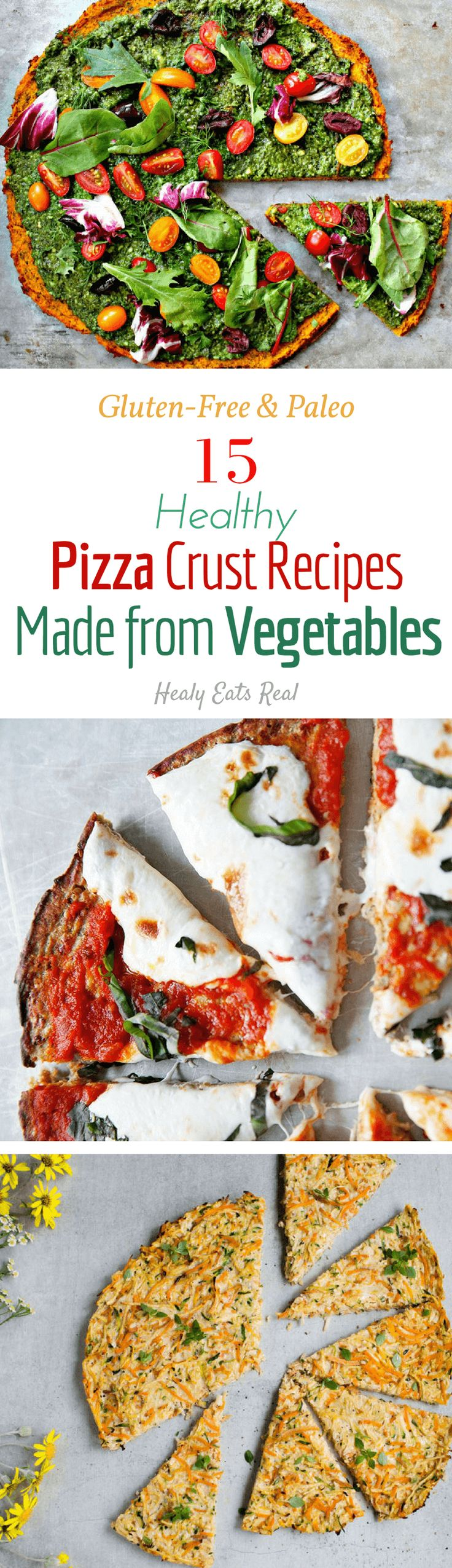 15 Healthy Pizza Crust Recipes Made from Vegetables- Gluten Free & Paleo----- Great nutritious lunch or dinner recipes here, especially for kids!