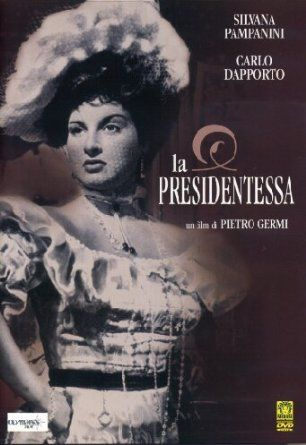 La Presidentessa - Luigi Pavese, Silvana Pampanini, Franco Coop, Ave Ninchi, Carlo Dapporto - Pietro Germi.
