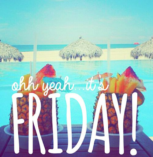 Its Friday: Oh Yeah Its Friday Friday Happy Friday Friday Quotes
