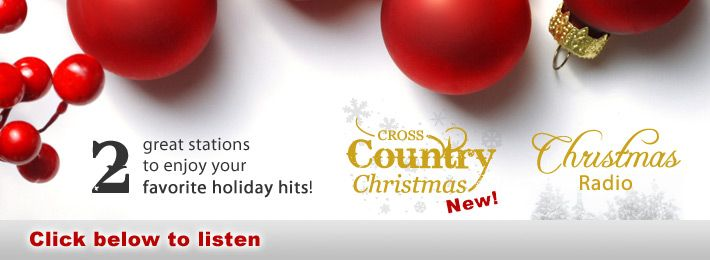 Cross Country Christmas and CBN Christmas Radio all year!