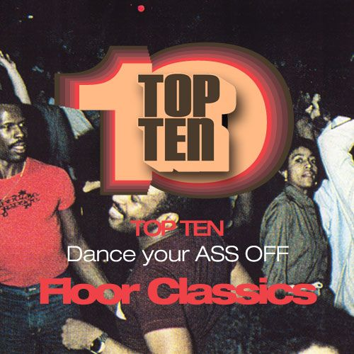 Top Ten Dance your ass off 80´s1. Evelyn Champagne King - Love Come Down2. Howard Johnson - So Fine3. Fonda Rae - Tuch me4. David Joseph - You Can't Hide (Your Love from Me)5. Gwen Guthrie - Seventh Heaven6. Curtis Hairston - I want your lovin7. D Train - You're the one for me8. Carl Carlton - She´s a bad mama jama9. Freeez - Southern Freeez10. Gwen McCrae - Keep The Fire Burning