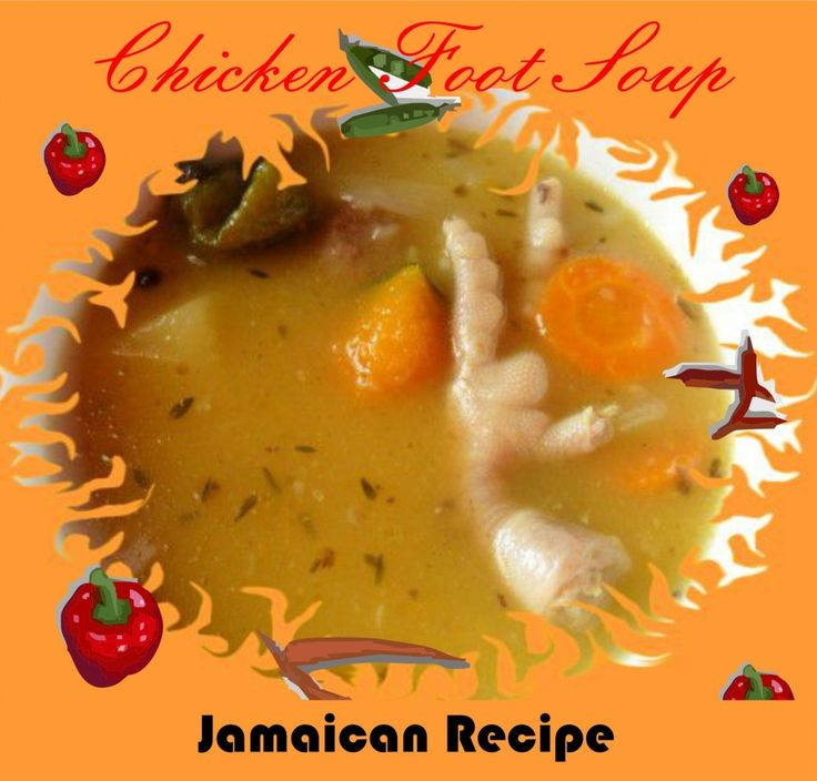 how to cook jamaican chicken foot soup  haitian food