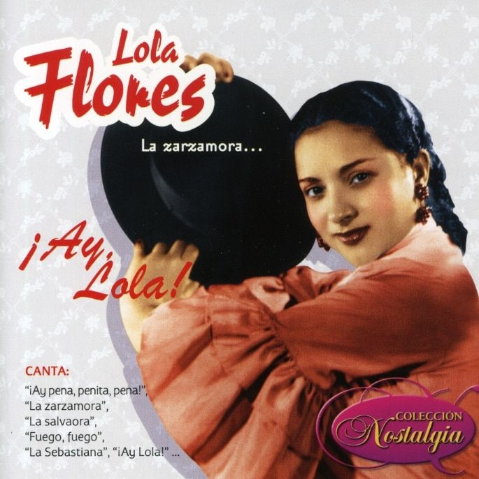 Lola Flores - La Zarzamora¡Ay Lola!