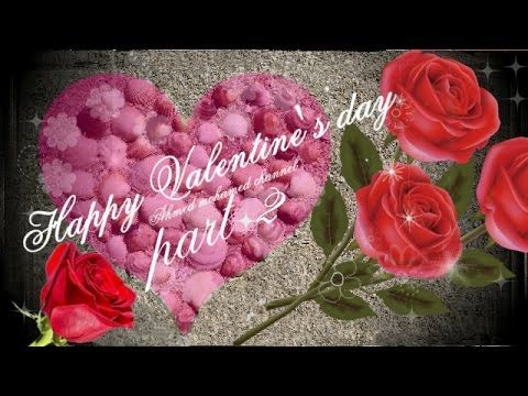 Happy valentine's day 💕 Romantic video 2 💕 Arabic Melody