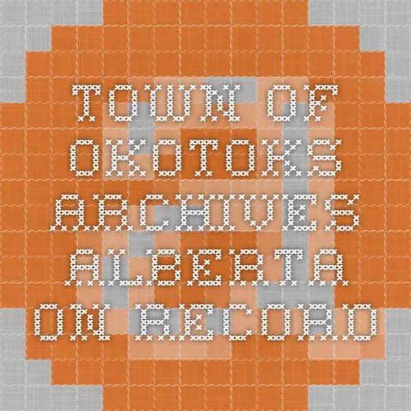 Town of Okotoks Archives - Alberta On Record