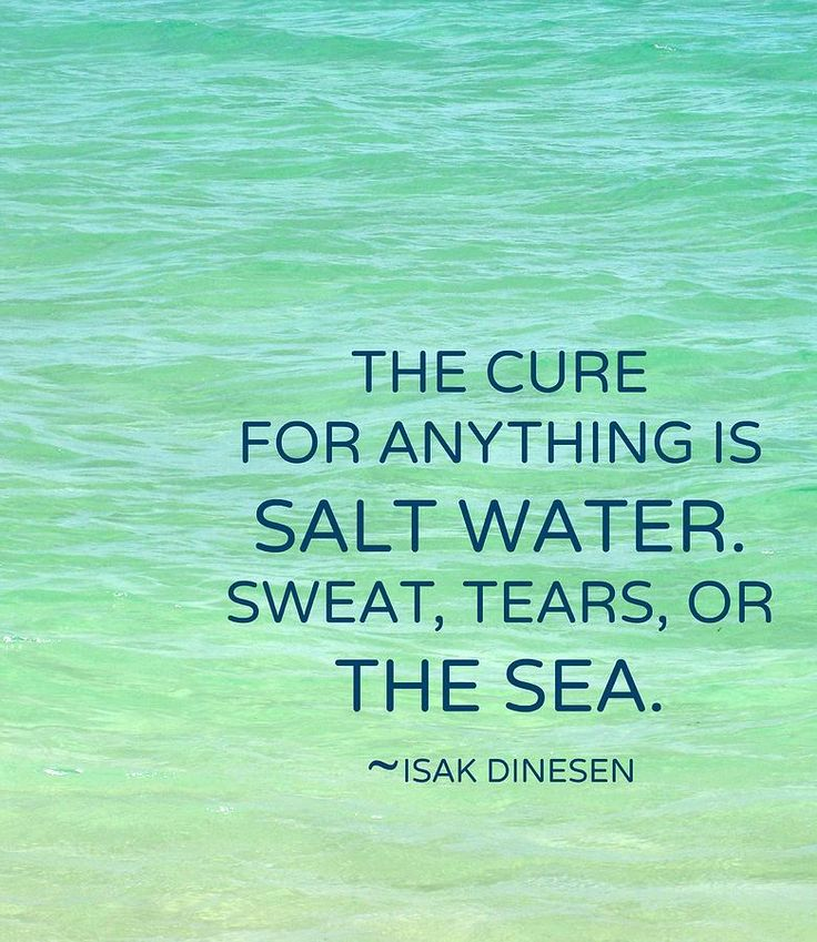 Salt Water Quote Photograph - The Cure For Anything Is Salt Water by Maya Nagel