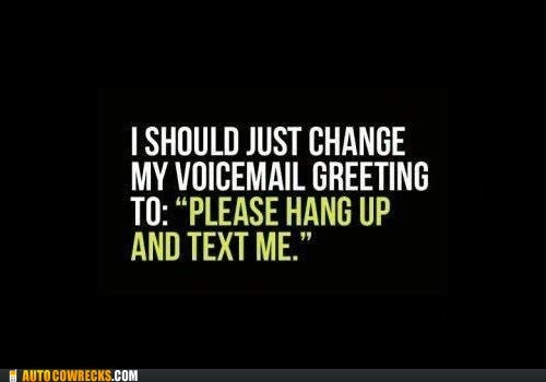mobile phone texting autocorrect - Does Anyone Actually Use Voicemail?