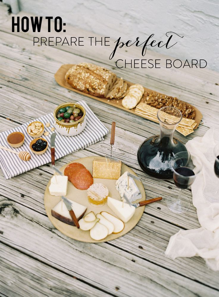 How To: Prepare the Perfect Cheese Board