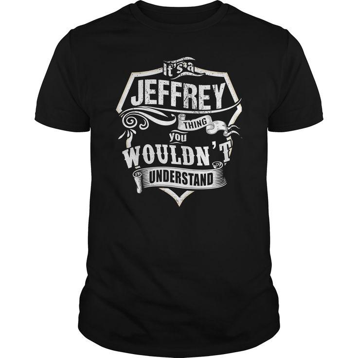 Its a JEFFREY thingIts a JEFFREY thing You wouldnt understandJEFFREY