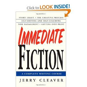 Immediate Fiction: A Complete Writing Course: Jerry Cleaver: 9780312302764: Amazon.com: Books