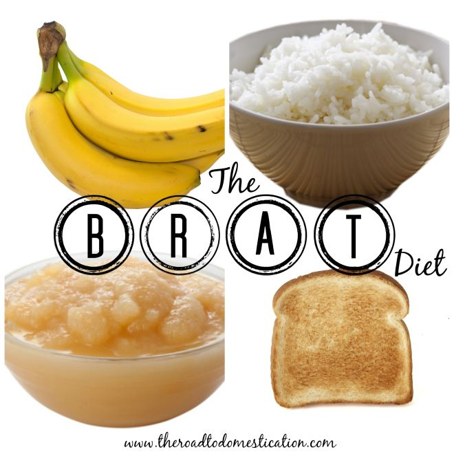 Brat diet (or braty diet) for dodgy tummies.