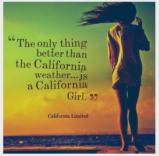 Born & Raised...Cali Girl 4 Life