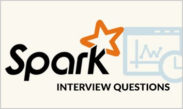 Most popular Apache Spark Technical Interview Questions with examples of the best Answers for each question and tips for various Apache Spark Interviews in Top Companies.