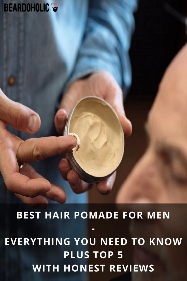 Best Hair Pomade For Men- Everything You Need To Know Plus Top 5 with Honest Reviews From Beardoholic.com