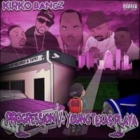 Kirko Bangz - Progression V: Young Texas Playa (Chopped and Screwed) by DJ Markeal Williams on SoundCloud
