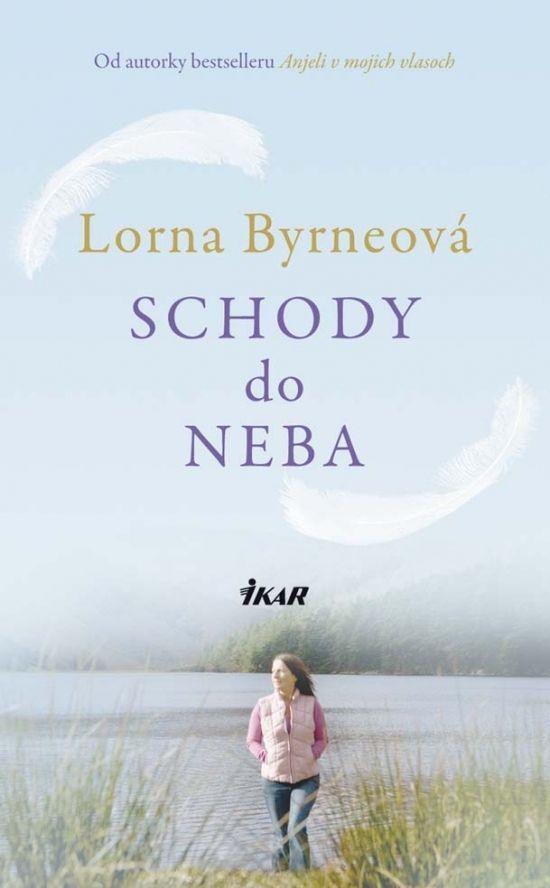 Kniha: Schody do neba (Lorna Byrneová) | bux.sk