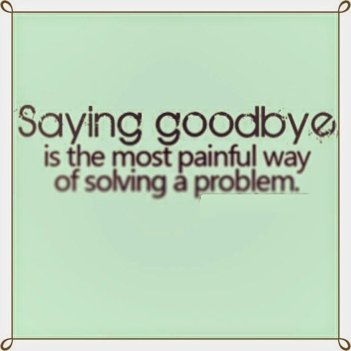 Sad Goodbye Quotes | Goodbye quotes for him from heart!